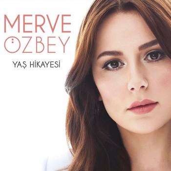 Merve Özbey – Yaş Hikayesi (2015) Full Albüm İndir