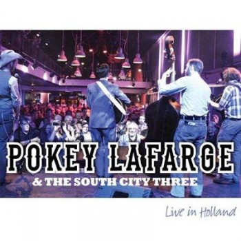 Pokey LaFarge & The South City Three - Live in Holland (2012)