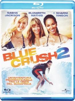 Blue Crush 2 (2011) Full Blu-Ray 43Gb VC-1 ITA DTS 5.1 ENG DTS-HD MA 5.1 MULTI