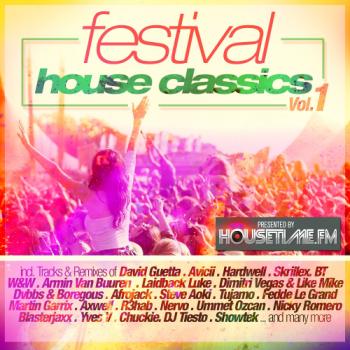 9b5fc0431815208 Festival House Classics Vol. 1 - 2015 yabancı  müzik indir