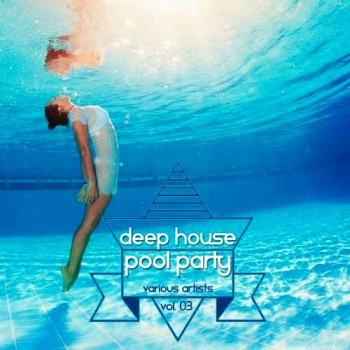 485d7b437404764 Deep House Pool Party 2015