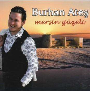 Burhan Ates – Mersin Güzeli (2015) Hatasız Full Albüm İndir