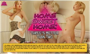 HOME SWEET HOME 2 - THREE'S BETTER THAN TWO from ULTIMATE3DPORN