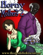 HORNY MOTHERS 1 and 2 from ILLUSTRATEDINTERRACIAL