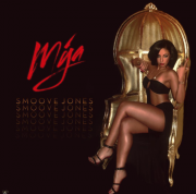 "MYA returns with new cd ""Smoove Jones"" SEXY LEGGY cover"