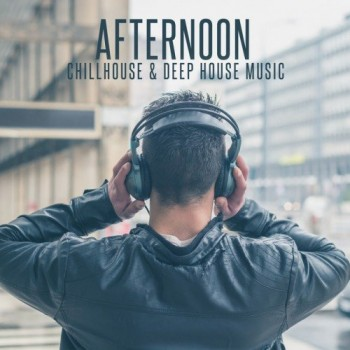 Va afternoon chillhouse and deep house music 2016 for 90s deep house music