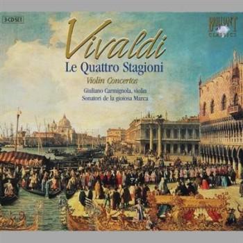 Giuliano Carmignola - Vivaldi - Le Quattro Stagioni / Le humane passioni / Concerti Per Le Solennita (3CD) (2008)