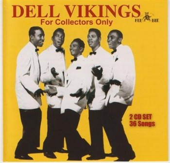 The Dell Vikings - For Collectors Only (1991) Mp3 + Lossless