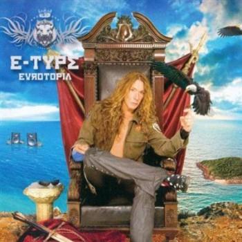 E-Type - Eurotopia (2008)