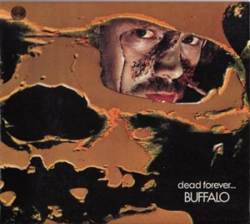 Buffalo - Dead Forever (1972) [Remastered] (2006) Lossless