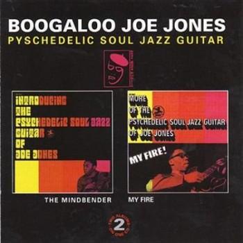Boogaloo Joe Jones-The Minbender & My Fire (1968)